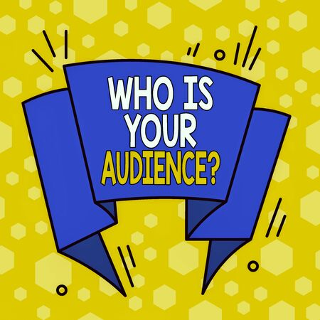 Word writing text Who Is Your Audience Question. Business photo showcasing who is watching or listening to it Asymmetrical uneven shaped format pattern object outline multicolour design