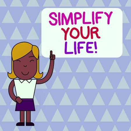Word writing text Simplify Your Life. Business photo showcasing focused on important and let someone else worry about less ones Woman Standing with Raised Left Index Finger Pointing at Blank Text Box