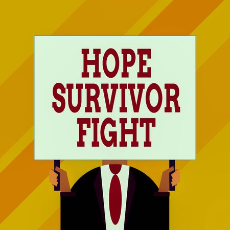 Conceptual hand writing showing Hope Survivor Fight. Concept meaning stand against your illness be fighter stick to dreams Just man chest dressed dark suit tie holding big rectangle Stockfoto