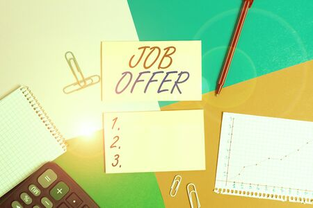 Conceptual hand writing showing Job Offer. Concept meaning Demonstrating or company that gives opurtunity for one employment Office appliance square desk study supplies paper sticker Stock Photo