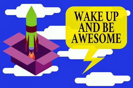 Conceptual hand writing showing Wake Up And Be Awesome. Concept meaning Rise up and Shine Start the day Right and Bright Fire launching rocket Starting up project Fuel inspiration Reklamní fotografie