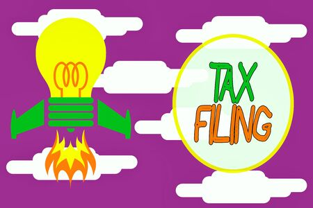 Conceptual hand writing showing Tax Filing. Concept meaning Submitting documens filed with tax payer financial information Top view launching bulb rocket fire base Project Fuel idea