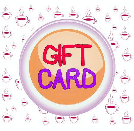 Writing note showing Gift Card. Business concept for A present usually made of paper that contains your message Colored sphere switch center background middle round shaped Stock fotó