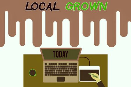 Handwriting text writing Local Grown. Conceptual photo agricultural products produced then sold within a certain area Upper view laptop wooden desk worker drawing tablet coffee cup office