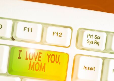 Handwriting text writing I Love You Mom. Conceptual photo Loving message emotional feelings affection warm declaration