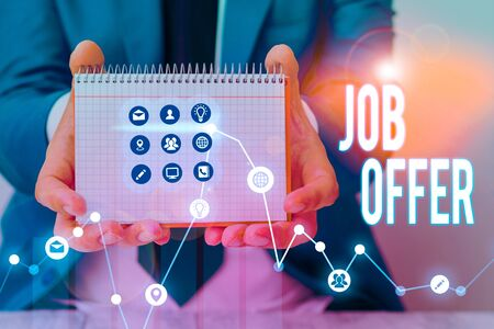 Text sign showing Job Offer. Business photo text Demonstrating or company that gives opurtunity for one employment