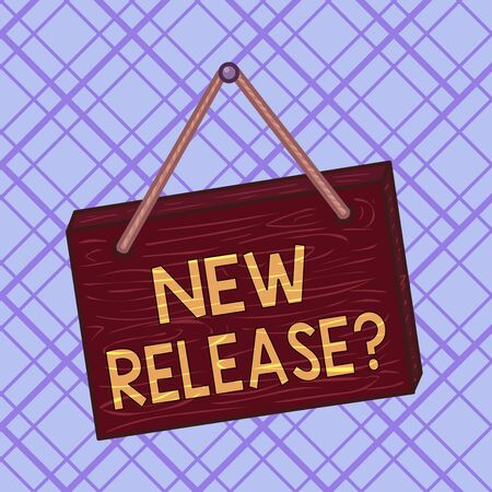 Conceptual hand writing showing New Release Question. Concept meaning asking about recent product or service newly unleashed Square rectangle unreal cartoon wood on the coloured wall Stock Photo