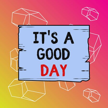 Word writing text It s is A Good Day. Business photo showcasing Happy time great vibes perfect to enjoy life beautiful Wooden square plank empty frame slots grooves wood panel colored board lumber