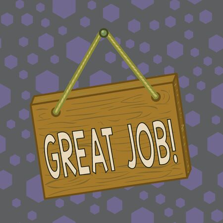 Writing note showing Great Job. Business concept for used praising someone for something they have done very well Square rectangle unreal cartoon wood on the coloured wall