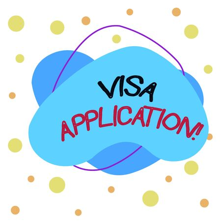 Word writing text Visa Application. Business photo showcasing Form to ask permission travel or live in another country Asymmetrical uneven shaped format pattern object outline multicolour design Stock Photo