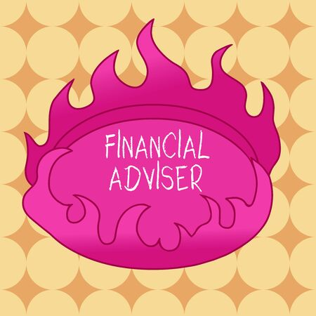 Writing note showing Financial Adviser. Business concept for demonstrating who is employed to provide financial services Asymmetrical uneven shaped pattern object multicolour design