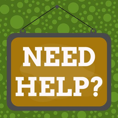 Text sign showing Need Helpquestion. Business photo text to give or provide what is necessary to accomplish a task Asymmetrical uneven shaped format pattern object outline multicolour design