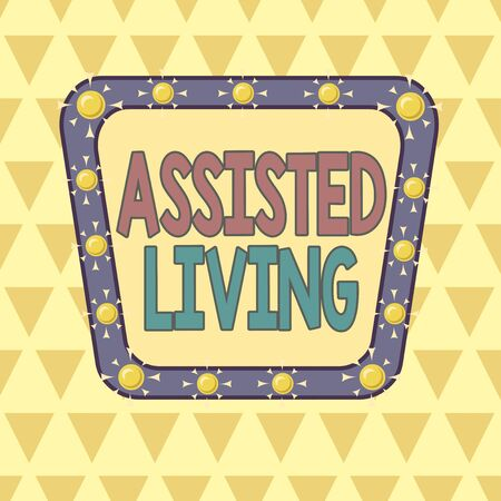 Text sign showing Assisted Living. Business photo showcasing longterm care facility for elderly or disabled showing Asymmetrical uneven shaped format pattern object outline multicolour design