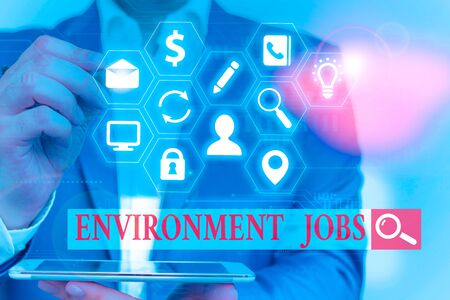 Text sign showing Environment Jobs. Business photo text jobs that contribute to preserve or restore the environment