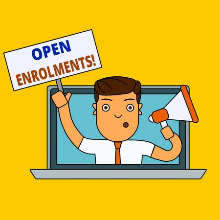 Writing note showing Open Enrolments. Business concept for when employees may make changes to elected fringe benefit Man Speaking Through Laptop into Megaphone Plate with Handle
