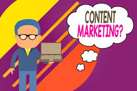 Handwriting text writing Content Marketing question. Conceptual photo involves creation and sharing of online material Standing man in suit wearing eyeglasses holding open laptop photo Art