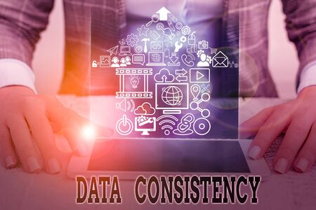 Conceptual hand writing showing Data Consistency. Concept meaning data values are the same for all instances of application Imagens