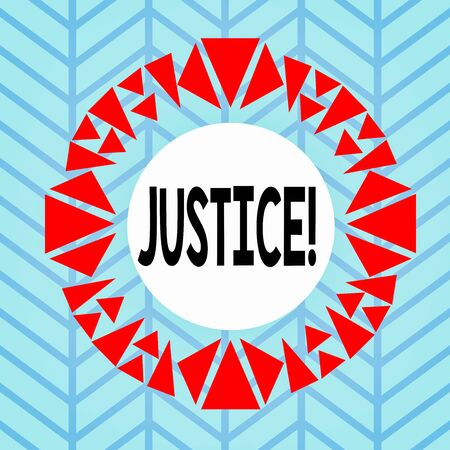 Text sign showing Justice. Business photo showcasing impartial adjustment of conflicting claims or assignments Asymmetrical uneven shaped format pattern object outline multicolour design