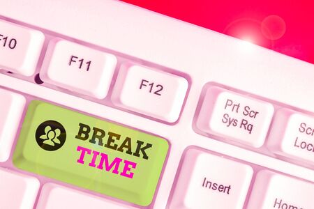 Text sign showing Break Time. Business photo text scheduled time when workers stop working for a brief period