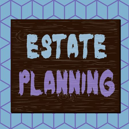 Writing note showing Estate Planning. Business concept for preparation of tasks that analysisage an individual asset Square rectangle unreal cartoon wood on the coloured wall