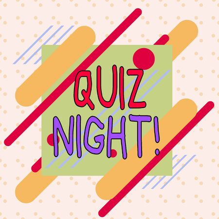Writing note showing Quiz Night. Business concept for evening test knowledge competition between individuals Asymmetrical format pattern object outline multicolor design Stock Photo