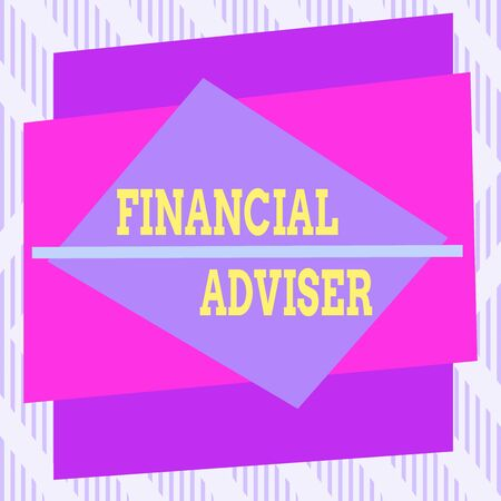 Word writing text Financial Adviser. Business photo showcasing demonstrating who is employed to provide financial services Asymmetrical uneven shaped format pattern object outline multicolour design Banco de Imagens