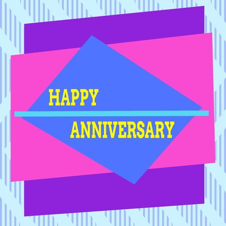 Word writing text Happy Anniversary. Business photo showcasing The annually recurring date of a past event celebration Asymmetrical uneven shaped format pattern object outline multicolour design