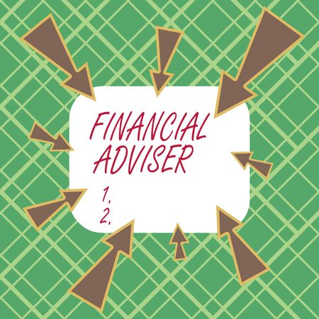 Handwriting text writing Financial Adviser. Conceptual photo demonstrating who is employed to provide financial services Asymmetrical uneven shaped format pattern object outline multicolour design