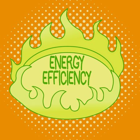 Handwriting text writing Energy Efficiency. Conceptual photo reduce the amount of energy required to provide product Asymmetrical uneven shaped format pattern object outline multicolour design