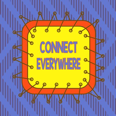 Conceptual hand writing showing Connect Everywhere. Concept meaning channel of communication available anywhere and anytime Asymmetrical uneven shaped pattern object multicolour design