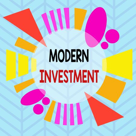 Conceptual hand writing showing Modern Investment. Concept meaning powers the investment concept of diversification Asymmetrical format pattern object outline multicolor design Archivio Fotografico