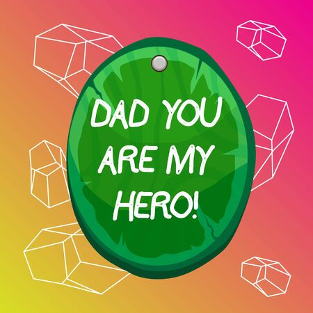 Word writing text Dad You Are My Hero. Business photo showcasing Admiration for your father love feelings compliment Oval plank rounded pinned wooden board circle shaped wood nailed background Foto de archivo - 139418593