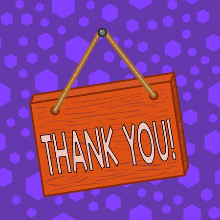 Writing note showing Thank You. Business concept for polite expression used when acknowledging gift service compliment Square rectangle unreal cartoon wood on the coloured wall