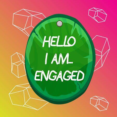 Word writing text Hello I Am... Engaged. Business photo showcasing He gave the ring We are going to get married Wedding Oval plank rounded pinned wooden board circle shaped wood nailed background