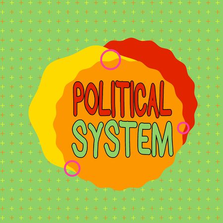 Text sign showing Political System. Business photo showcasing the process for making official government decisions Asymmetrical uneven shaped format pattern object outline multicolour design