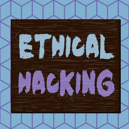 Writing note showing Ethical Hacking. Business concept for act of locating weaknesses and vulnerabilities of computer Square rectangle unreal cartoon wood on the coloured wall Stockfoto