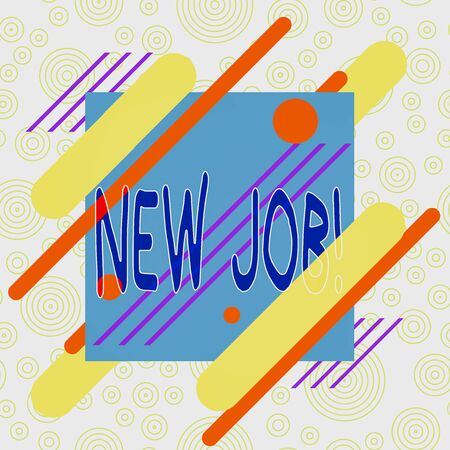 Conceptual hand writing showing New Job. Concept meaning recently having paid position of regular employment Asymmetrical format pattern object outline multicolor design