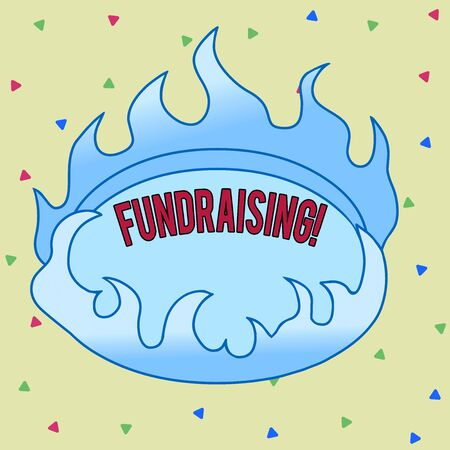 Text sign showing Fundraising. Business photo text seeking to generate financial support for charity or cause Asymmetrical uneven shaped format pattern object outline multicolour design