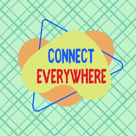Conceptual hand writing showing Connect Everywhere. Concept meaning channel of communication available anywhere and anytime Asymmetrical format pattern object outline multicolor design