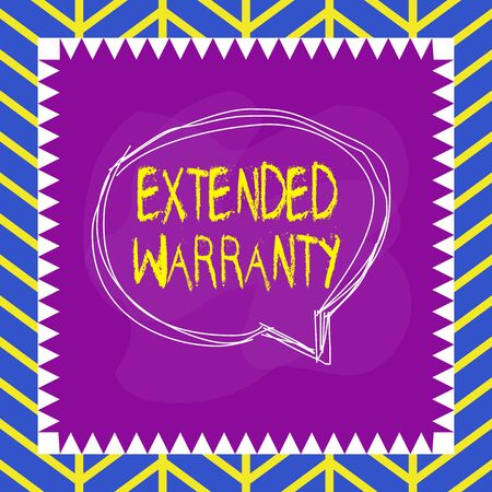 Handwriting text writing Extended Warranty. Conceptual photo contract which gives a prolonged warranty to consumers Speaking bubble inside asymmetrical shaped object outline multicolor design