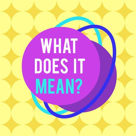 Word writing text What Does It Mean question. Business photo showcasing Give me the meaning of something Definition Asymmetrical uneven shaped format pattern object outline multicolour design Stock fotó