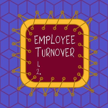 Writing note showing Employee Turnover. Business concept for the percentage of workers who leave an organization Asymmetrical uneven shaped pattern object multicolour design