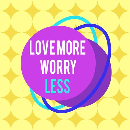 Word writing text Love More Worry Less. Business photo showcasing Have a good attitude motivation be lovable enjoy life Asymmetrical uneven shaped format pattern object outline multicolour design