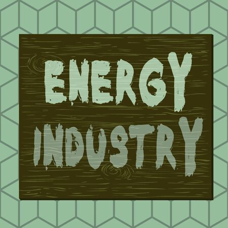 Writing note showing Energy Industry. Business concept for industries involved in the production and sale of energy Square rectangle unreal cartoon wood on the coloured wall