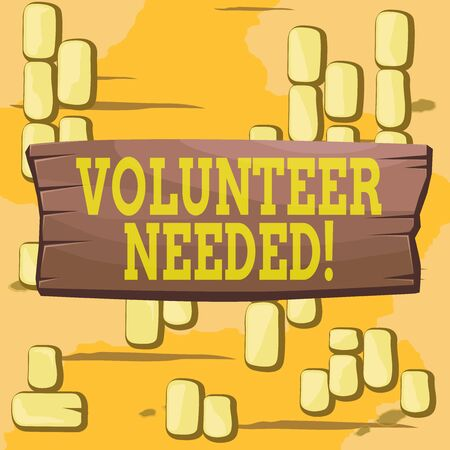 Word writing text Volunteer Needed. Business photo showcasing asking demonstrating to work for organization without being paid Plank wooden board blank rectangle shaped wood attached color background