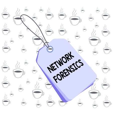 Writing note showing Network Forensics. Business concept for monitoring and analysis of computer network traffic Rectangle badge attached string colorful background with tag