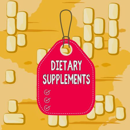 Word writing text Dietary Supplements. Business photo showcasing Product taken orally intended to supplement ones diet Empty tag blank space colorful background label rectangle attached string Stockfoto
