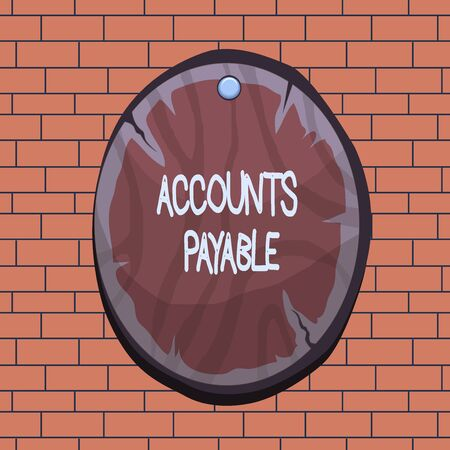 Text sign showing Accounts Payable. Business photo text money owed by a business to its suppliers as a liability Oval plank rounded pinned wooden board circle shaped wood nailed background Imagens