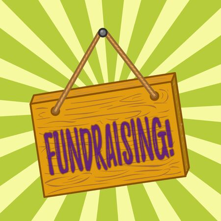 Handwriting text writing Fundraising. Conceptual photo seeking to generate financial support for charity or cause Square rectangle unreal cartoon wood wooden hang down on the coloured wall