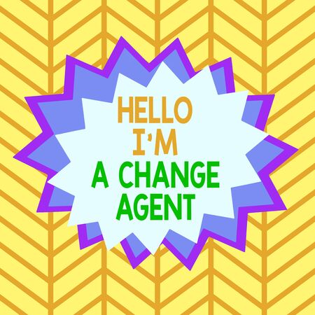 Handwriting text Hello I am A Change Agent. Conceptual photo Promoting and enabling difference evolution new Asymmetrical uneven shaped format pattern object outline multicolour design Stok Fotoğraf